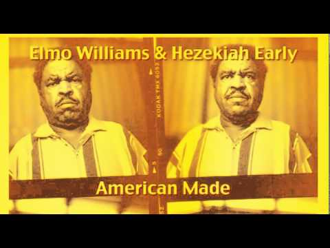 Elmo Williams & Hezekiah Early [Big legged woman]