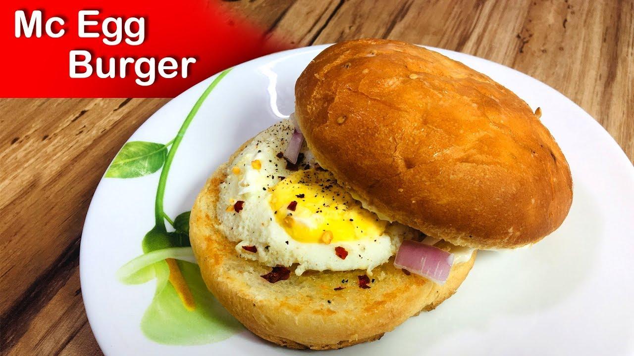 Mcdonalds Egg Burger Recipe Burger Recipe ब र कफ स ट अ ड बर गर Mcdonald Egg Burger Recipe Youtube