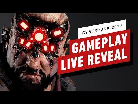 CYBERPUNK 2077 LIVE PAX GAMEPLAY REVEAL STARTS @11AM PDT