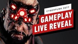 CYBERPUNK 2077 LIVE PAX GAMEPLAY REVEAL STARTS @11AM PDT
