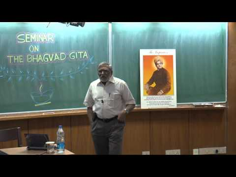 Seminar on The Bhagavad Gita- Part 1