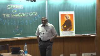 Seminar on The Bhagavad Gita- Part 1