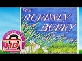 The Runaway Bunny by Margaret Wise Brown - Stories for Kids (Children's Books Read Aloud)