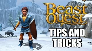 Beast Quest: Tips & Tricks