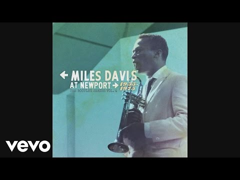 Miles Davis At Newport 1955-1975: Bootleg Vol. 4