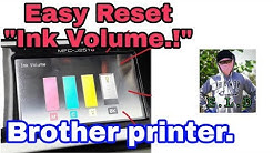 Easy Reset Ink Volume.. Brother printer.