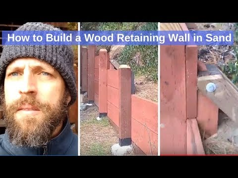 how-to-build-a-wood-retaining-wall-in-sand-that-will-not-lean-and-will-last-100-years!-links-in-desc