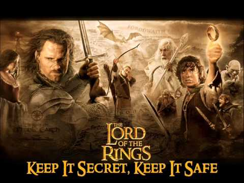 Keep It Secret, Keep It Safe - The Lord of the Rings: The Fellowship of the Ring mp3