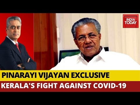 Kerala Is Well-Equipped To Deal With Coronavirus Crisis: Pinarayi Vijayan Exclusive On India Today