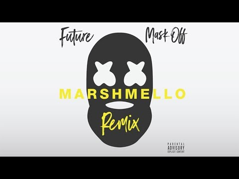 Future  Mask Off Marshmello Remix