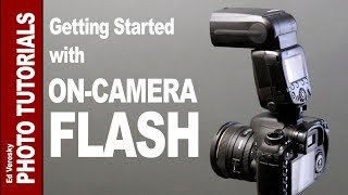 Getting Started with ON-CAMERA FLASH