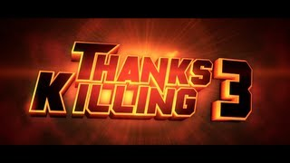 ThanksKilling 3 Trailer [HD] 2012