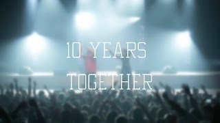 10 years together!