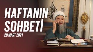 Cübbeli Ahmet Hocaefendi Ile Haftanın Sohbeti 20 Mart 2021