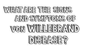 What is von Willebrand Disease?