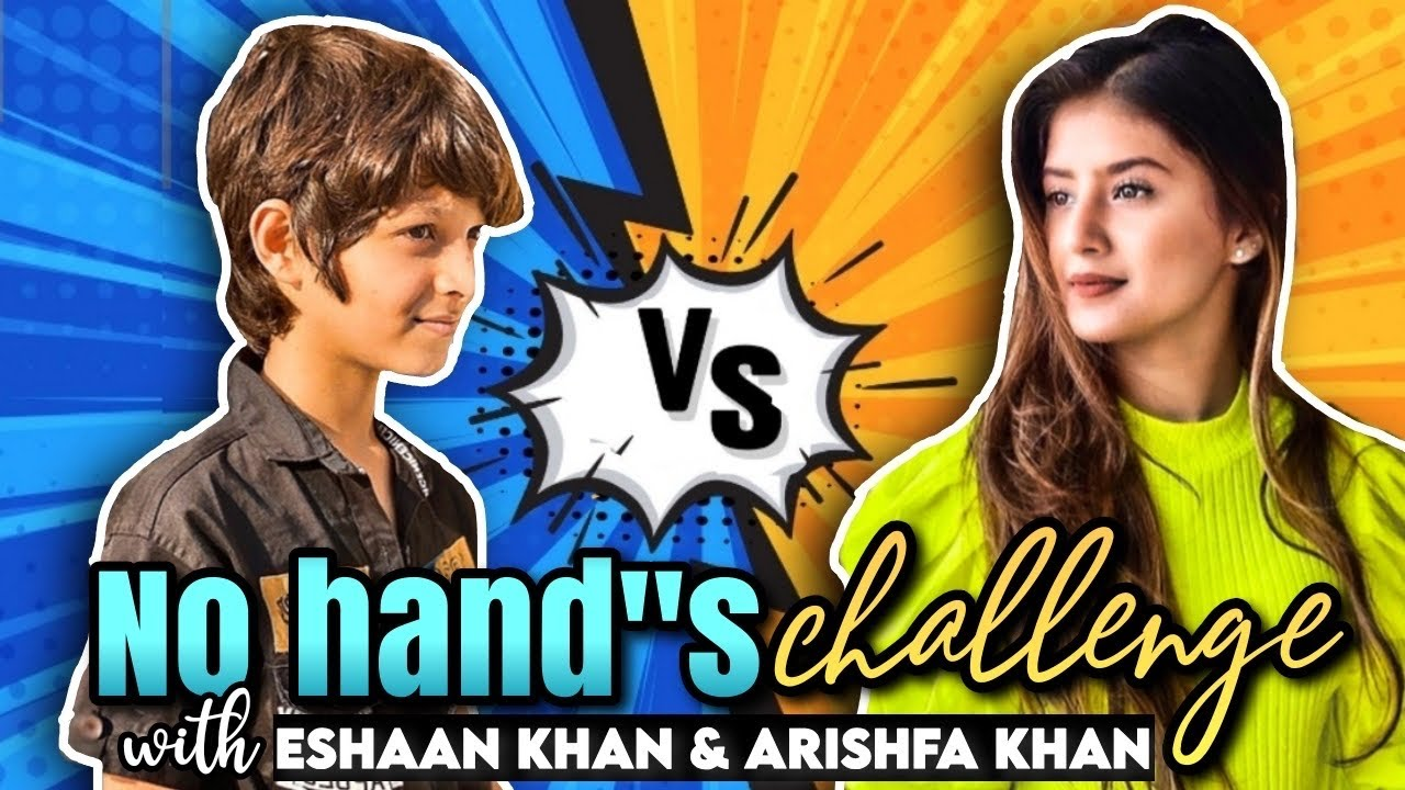 No hand Challenge | Arishfa khan