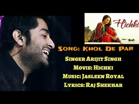 Khol De Par | Arijit Singh | Hichki Movie 2018 | Hichki Song | Arijit Singh Live | Full Song | 2018