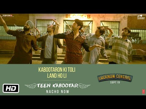 Thumbnail: Teen Kabootar Video Song | Lucknow Central | Farhan, Gippy | Arjunna Harjaie ft Raftaar Divya Mohit