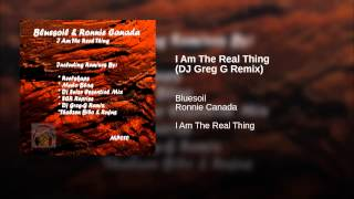 I Am The Real Thing (DJ Greg G Remix)