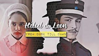 Hilal & Leon هلال و ليون   Dusk Till Dawn مترجمه 2017 Video