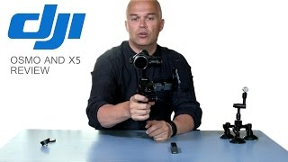 DJI Osmo and X5 Camera Review