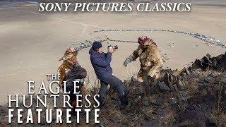 The Eagle Huntress - Soaring Cinematography Featurette