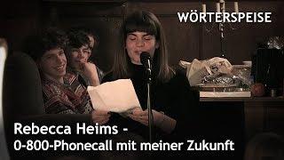 Rebecca Heims – 0-800-Phonecall mit meiner Zukunft