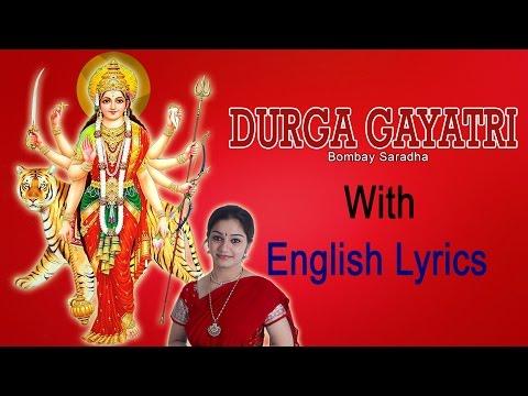 Durga Gayatri Mantra With English Lyrics Sung By Bombay Saradha