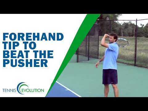 TENNIS FOREHAND | Forehand Tip To Beat The Pusher