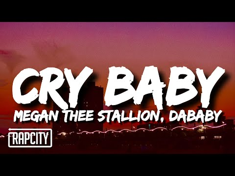 Megan Thee Stallion – Cry Baby (Lyrics) ft. DaBaby