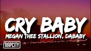 Megan Thee Stallion - Cry Baby (Lyrics) ft. DaBaby