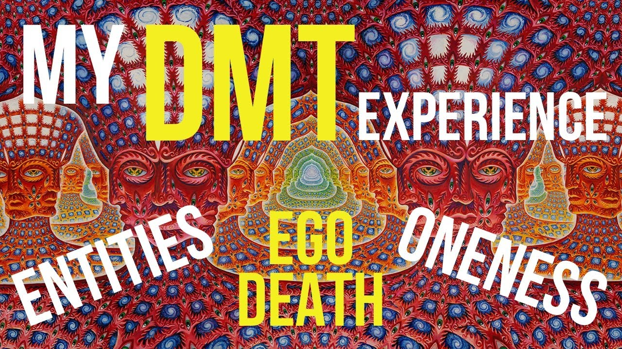My First DMT Experience (Alternate Dimensions, Entities, Ego Death, Oneness)