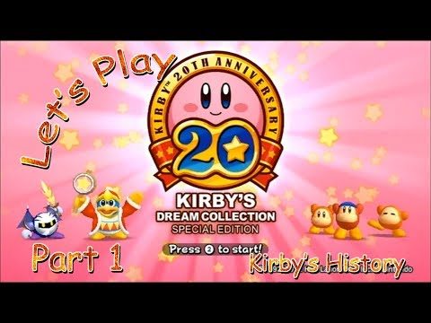 Let's Play Kirby's Dream Collection: Special Edition - Part 1 (Kirby's History)