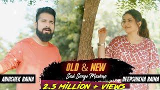 Download Lagu Old & New Sad Songs Bollywood Mashup | Deepshikha Raina | Abhishek Raina | Hindi Sad Songs mp3