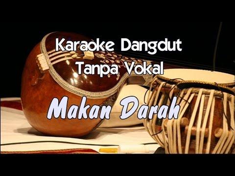 Karaoke Makan Darah (Tanpa Vokal)