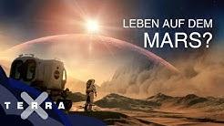 Wann und wie werden wir den Mars besiedeln? | Terra X