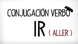 Verbe Aller Espagnol Verbe Ir Conjugaison Youtube