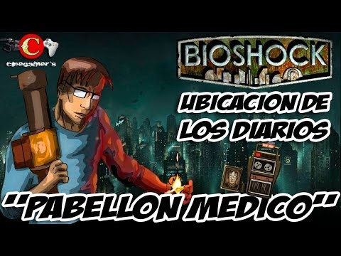 """Bioshock Guía de Diarios """"Pabellón Médico"""""""