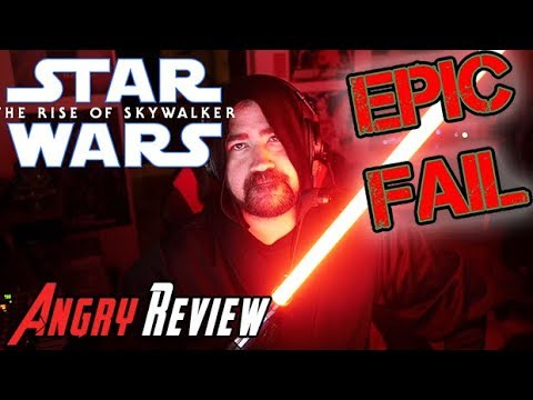 Star Wars: Rise Of Skywalker - Angry Review!