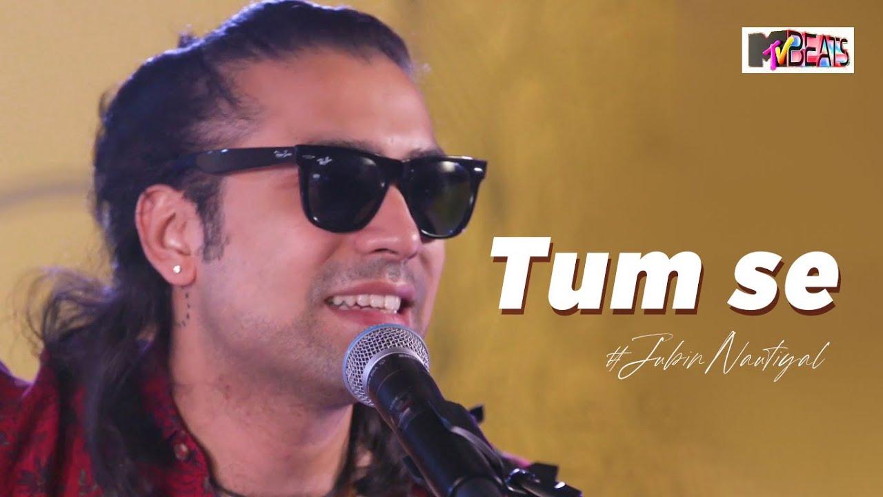 Tum Se Live by Jubin Nautiyal | Live Performance | Lyric Video | Mtv Beats