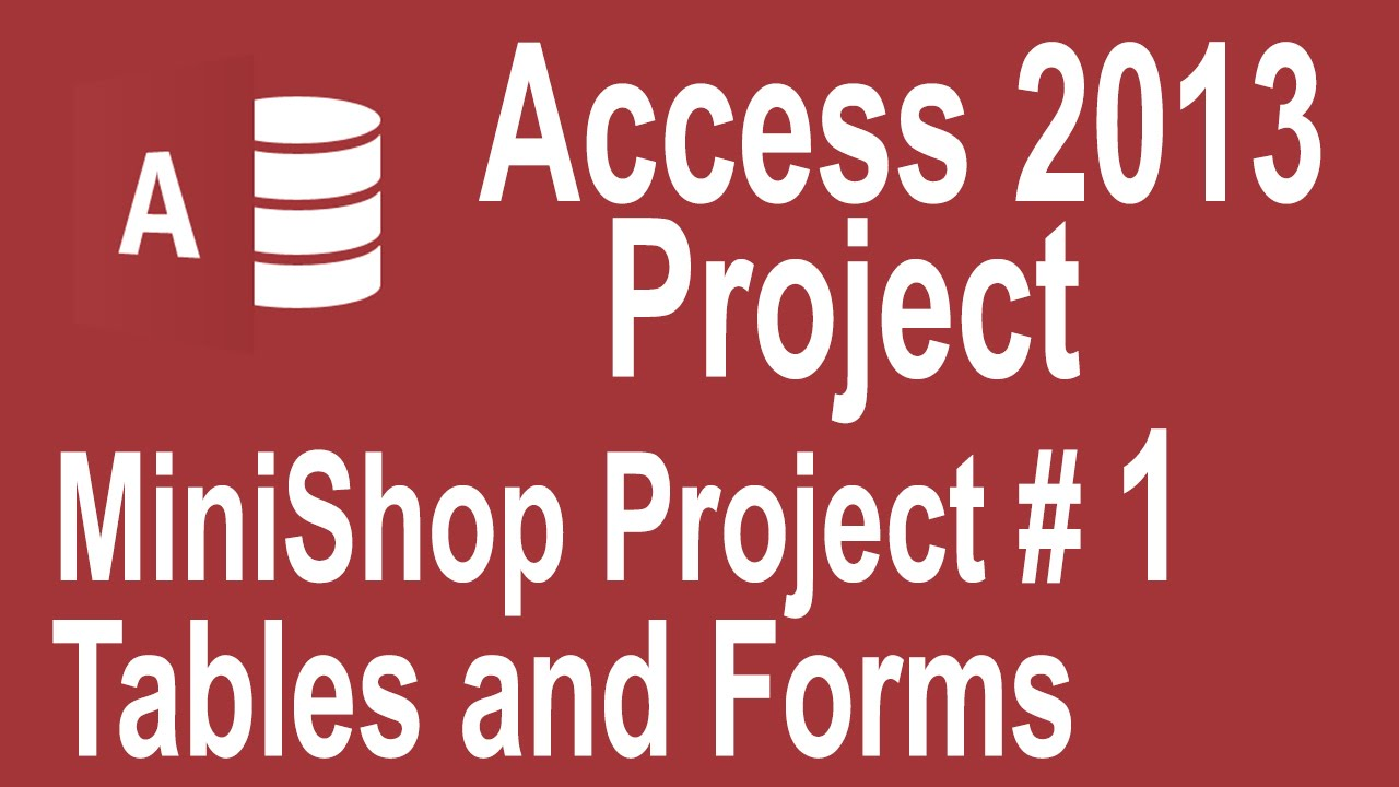 Microsoft Access 2013 tutorial for beginners : MiniShop Project urdu Part 1