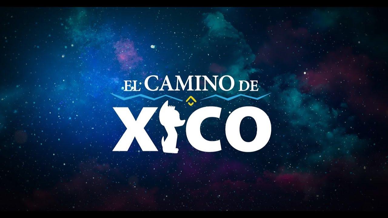 EL CAMINO DE XICO - Doblaje
