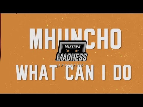 M Huncho - What Can I Do? (Intro)  #MMLyrics | @MixtapeMadness