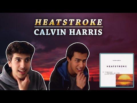 Calvin Harris - Heatstroke ft. Young Thug, Pharrel Williams & Ariana Grande / (REACTION/REVIEW PT)