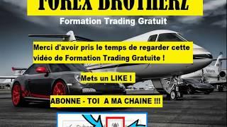 FORMATION TRADING GRATUITE POUR TRADER DEBUTANT SUR FOREX - COURS #01