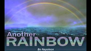 Bo Napoleon - Another Rainbow