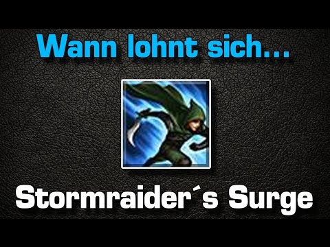 wann lohnt sich stormraiders surge league of legends guide tutorial. Black Bedroom Furniture Sets. Home Design Ideas