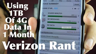 Using 1TB of Unlimited 4G Data In 1 Month Verizon Rant!