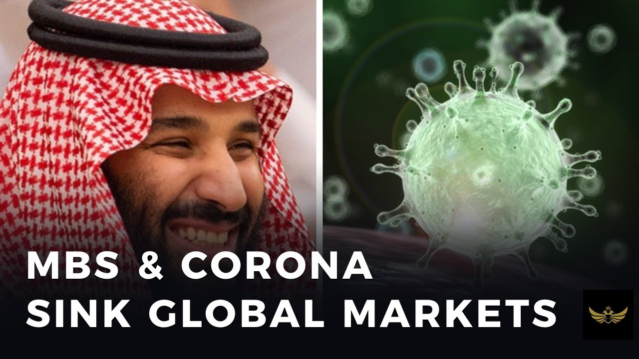 MbS and Coronavirus sink global markets