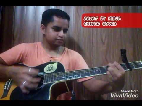 Aadat by Ninja guitar cover (akshit)